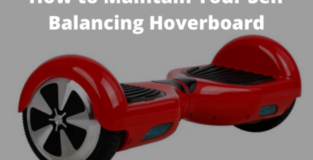 Hoverboard maintenance tips